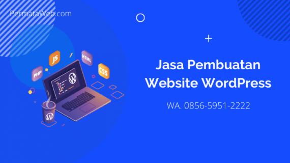 Jasa Pembuatan Website WordPress dengan Fitur Lengkap