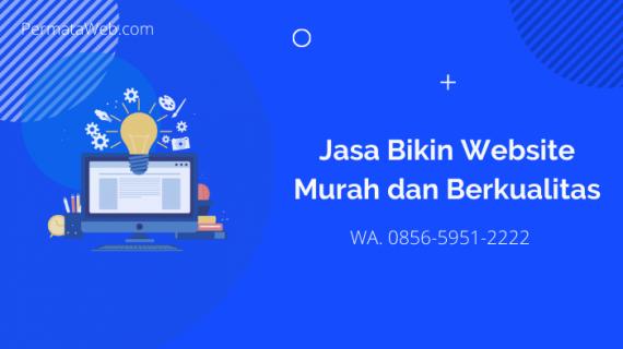 Jasa Bikin Website Murah Dan Berkualitas